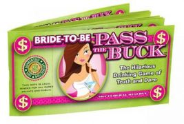 Bride To Be Pass The Buck