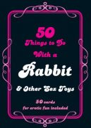 50 Things To Do With A Rabbit Cards by Daisy Valetta